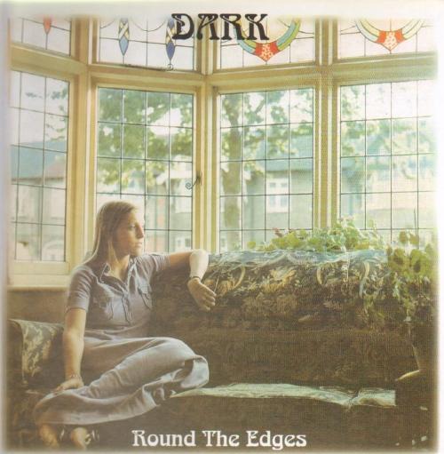 The Dark - Round The Edges