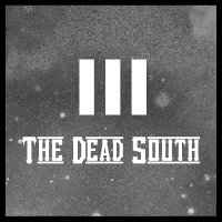 The Dead South -Iii Title To Be Revealed Soon…