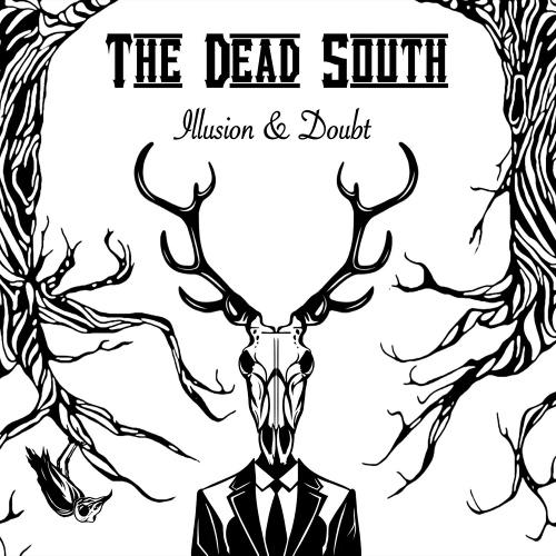 The Dead South - Illusion & Doubt