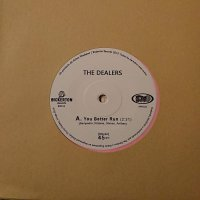 The Dealers - You Better Run