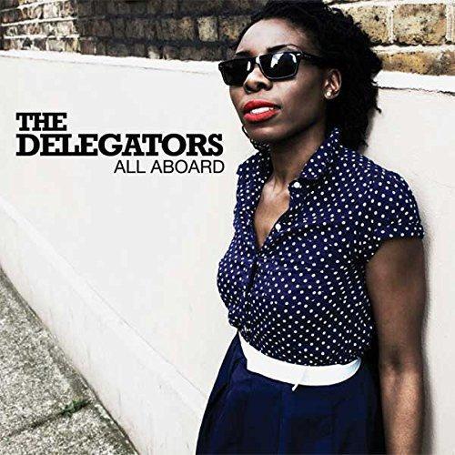 The Delegators - All Aboard