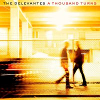 The Delevantes - A Thousand Turns