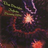 The Disciples -Infinite Density Of Dub