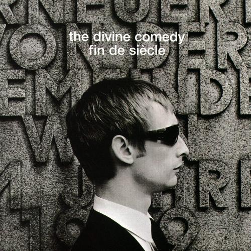 The Divine Comedy - Fin De Siecle