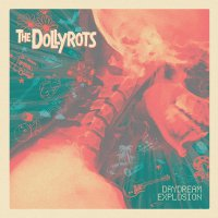 The Dollyrots - Daydream Explosion