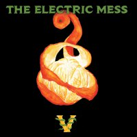 The Electric Mess - Electric Mess