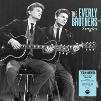 The Everly Brothers - Singles