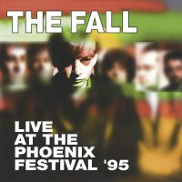 The Fall -Live At Phoenix Festival 1995