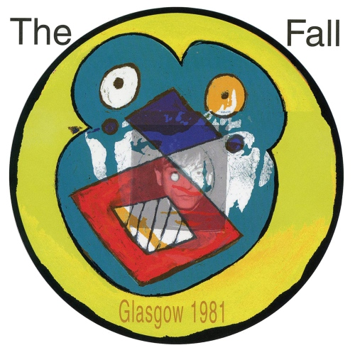 The Fall - Live From The Vaults -Glasgow 1981