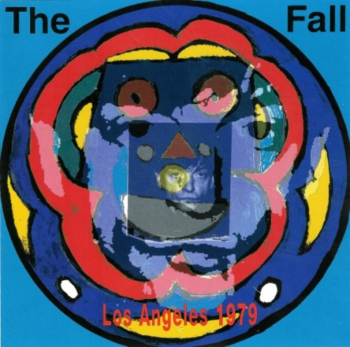 The Fall -Live From The Vaults - Los Angeles 1979