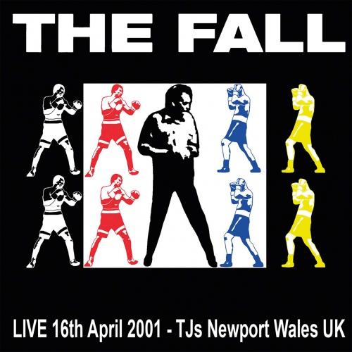 The Fall -Live Tj's, Newport 16/04/01