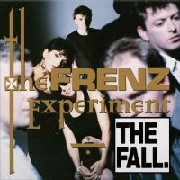 The Fall -The Frenz Experiment