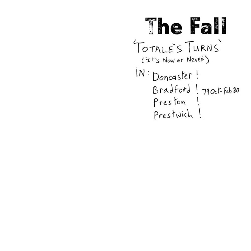 The Fall - Totale's Turns