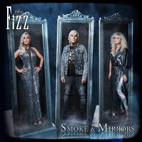 The Fizz - Smoke & Mirrors