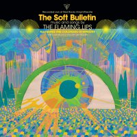 The Flaming Lips - The Soft Bulletin: Live At Red Rocks Feat. The Colorado Symphony & André De Riddler