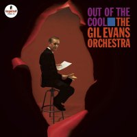 The Gil Evans Orchestra -Out Of The Cool