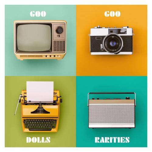 The Goo Goo Dolls -Rarities
