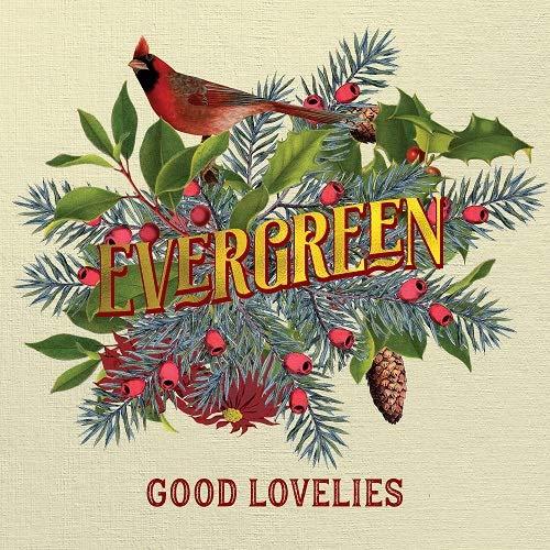 The Good Lovelies - Evergreen