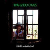 The Good Ones -Rwanda, You Should Be Loved