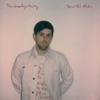 The Goodbye Party - Beautiful Motors (Bone colored vinyl)