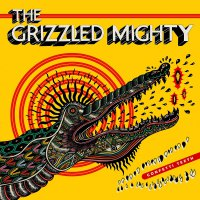 The Grizzled Mighty - Confetti Teeth