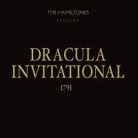 The Hamiltones - Dracula Invitational 1791