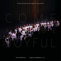 The Hamrahlid Choir -Come And Be Joyful