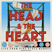The Head And The Heart -The Head And The Heart: Live From Pike Place Market