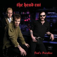 The Head Cat - Fool's Paradise