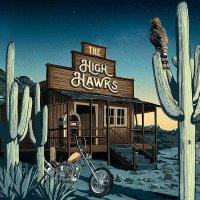 The High Hawks -The High Hawks