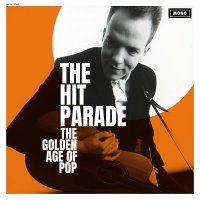 The Hit Parade -The Golden Age Of Pop