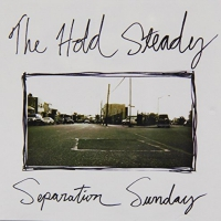 The Hold Steady -Separation Sunday