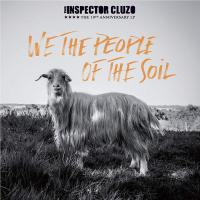 The Inspector Cluzo -We The People Of The Soil