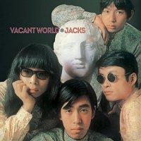 The Jacks - Vacant World