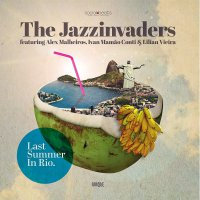 The Jazzinvaders -Last Summer In Rio