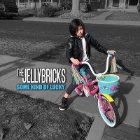 The Jellybricks - Some Kind Of Lucky