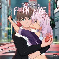 The Kid Laroi -F*Ck Love