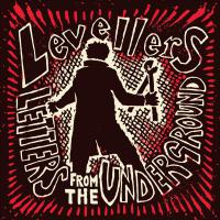 The Levellers -Letters From The Underground