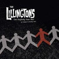 The Lillingtons -Can Anybody Hear Me