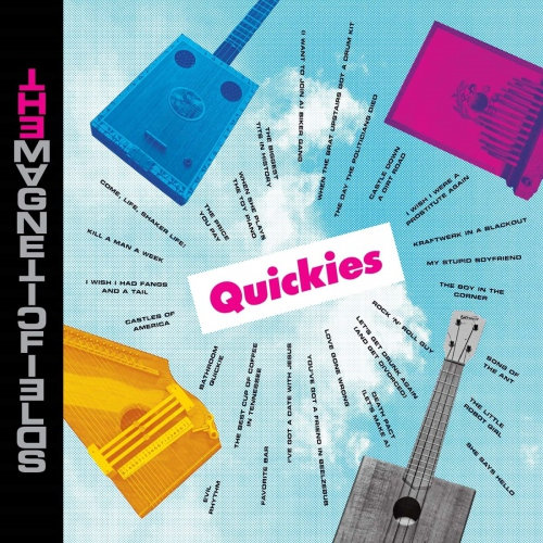 The Magnetic Fields - Quickies
