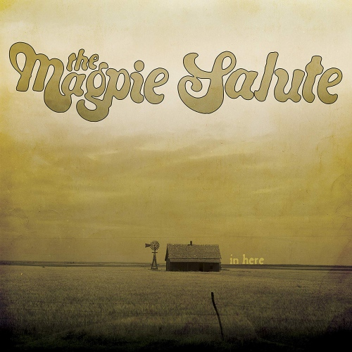 The Magpie Salute - In Here Ep