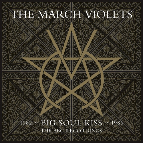 The March Violets -Big Soul Kiss: The Bbc Recordings