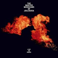 The Master Musicians Of Joujouka -Live In Paris