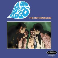 The Matchmakers -Bubble Gum-A-Gogo