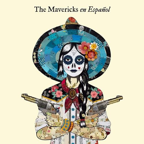 The Mavericks - En Espanol