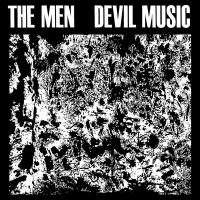 The Men -Devil Music