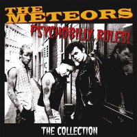 The Meteors -Psychobilly Rules! The Collection