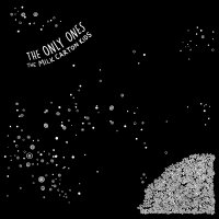 The Milk Carton Kids - The Only Ones
