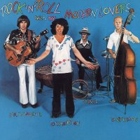 The Modern Lovers - Rock N Roll With The Modern Lovers