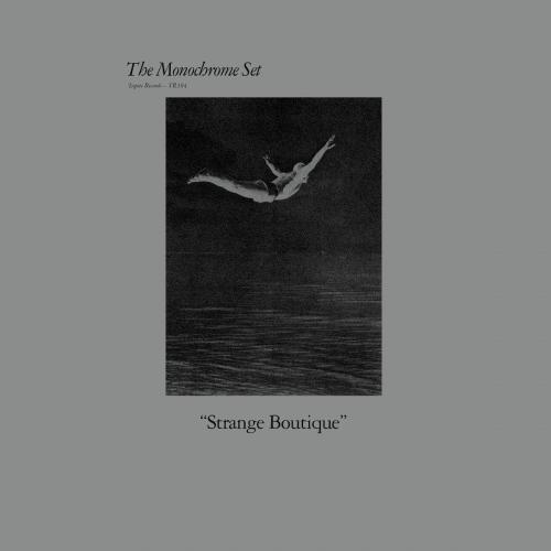 The Monochrome Set - Strange Boutique